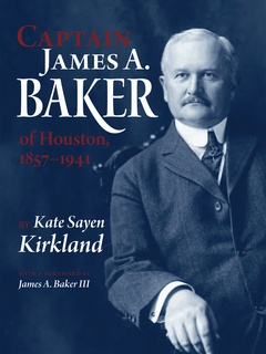 Jerry & Marvy Finger Lecture Series: Captain James Baker by Kate S. Kirkland