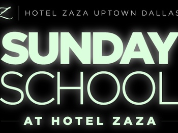 Sunday School Brunch, Hotel Zaza Dallas