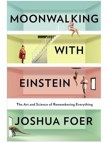 News_Book_Moonwalking with Einstein_by Joshua Foer