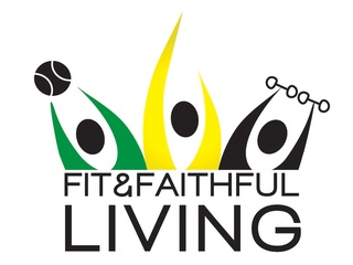 Fit and Faithful Living