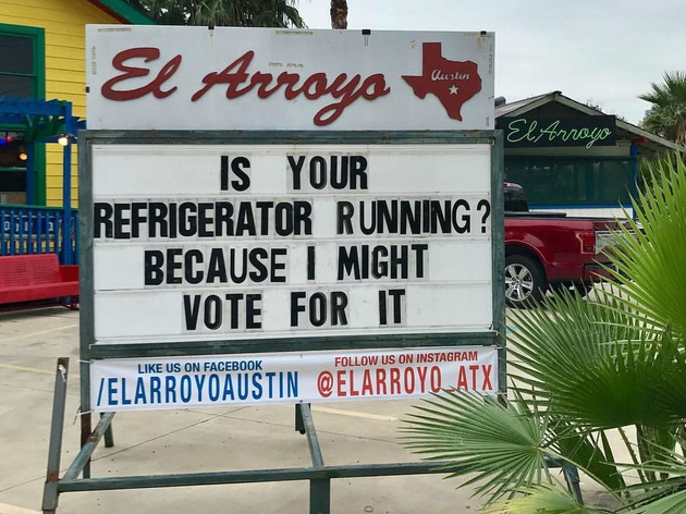 El Arroyo Austin restaurant sign political joke election 2016