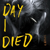 Lori Rader-Day: The Day I Died