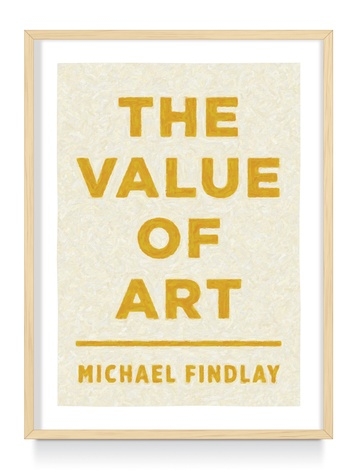 The Menil, Michael Findlay, November 2012, The Value Of Art, book cover
