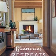 The Houston Design Center Spring Design Market March 2015 Glamorous Retreats book cover Jan Sowers