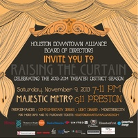 "Houston Downtown Alliance hosts ""Raising the Curtain"""