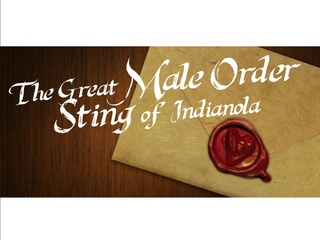 Old West Melodrama presents The Great Male Order Sting of Indianola