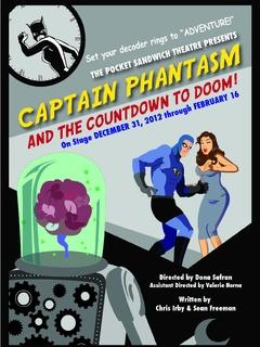 Captain Phantasm, Pocket Sandwich Theatre