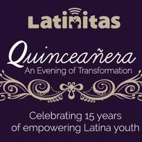 Latinitas presents Latinitas Quinceañera Gala: An Evening of Transformation
