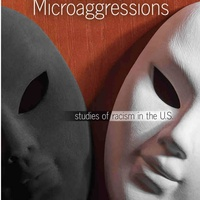 Center for the Healing of Racism presents <i>The Mask of Microaggressions: Studies of Racism in the US</i>