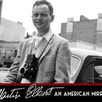 Houston Premieres film screening: Martin Elkort: An American Mirror