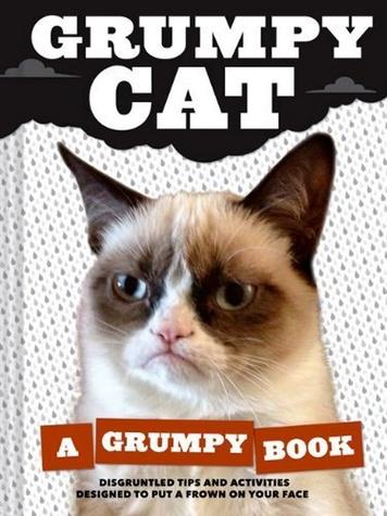Grumpy Cat: A Grumpy Book book cover