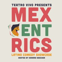 Teatro Vivo presents Mexcentrics