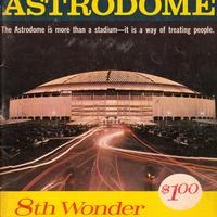Astrodome eight wonder of the world program