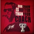 Our Coach is Hotter Than Yours T-shirt Kliff Kingsbury