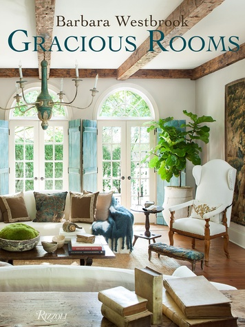 The Houston Design Center Spring Design Market March 2015 BarbaraWestbrook book cover Gracious Rooms