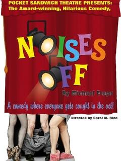 Pocket Sandwich Theatre, Noises Off