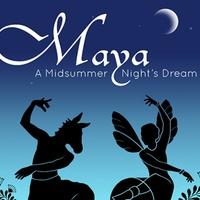Silambam Houston presents Maya: A Midsummer Nights Dream