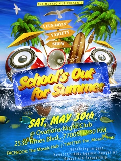 The Mosaic Hub Presents School's Out For Summer - A Fun Lovin Variety Show