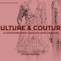Culture & Couture: A Contemporary Fashion Exploration