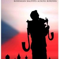 <i>Call of Dudy - Bohemian Bagpipes across the border</i>