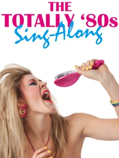 2014 poster of Totally '80s sing along Action Pack