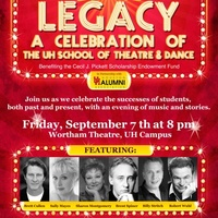 Legacy: A Celebration of the University of Houston School of Theatre & Dance with Brett Cullen, Brent Spiner, Robert Wuhl, Sally Mayes, Sharon Montgomery and Billy Stritch