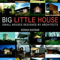 """MFAH Lecture: """"Big Little House: Small Houses Designed by Architects"""" by Donna Kacmar"""