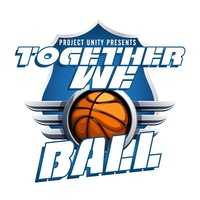 Year of Unity presents Together We Ball