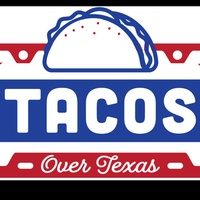Tacos Over Texas