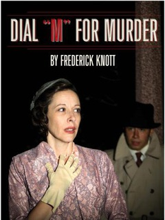 Dial M for Murder by Frederick Knott