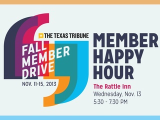 flyer for Texas Tribune Fall Membership Drive Members' Happy Hour