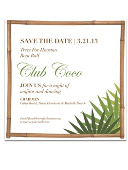 "Trees For Houston's ""Root Ball 2013: Club Coco"""