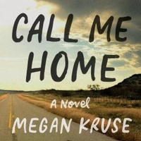 Book reading and signing: Call Me Home by Megan Kruse