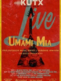 KUTX Live at Umami Mia Pizzeria lineup poster