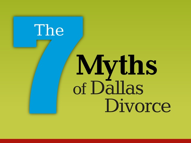7 myths of Dallas divorce graphic