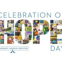 Holocaust Museum Houston presents <i>Celebration of Hope</i>