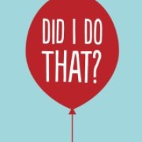 Austin Photo: Events_Did I Do That_Poster