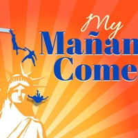 Stages Repertory Theatre presents My Mañana Comes