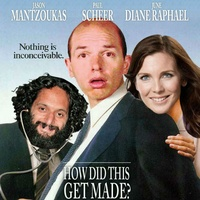 How Did This Get Made? podcast