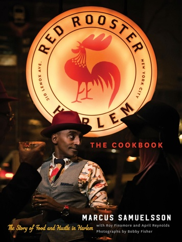 Marcus Samuelsson: Red Rooster Cookbook