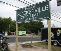 Slackerville sign shopping area Austin