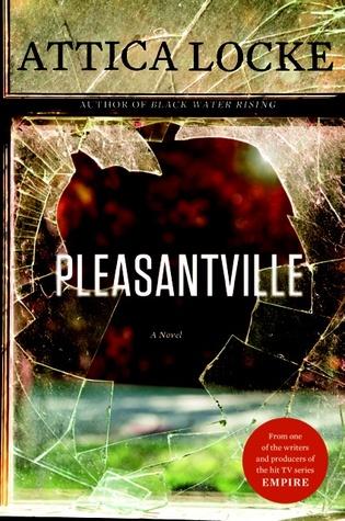 Attica Locke Pleasantville