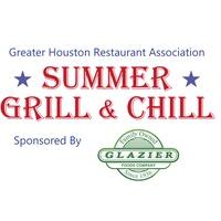 """Greater Houston Restaurant Association's """"Summer Grill & Chill"""""""