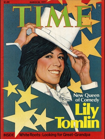 Lily Tomlin, Time magazine, March 1977