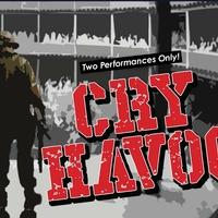 Stark Naked Theatre Company presents Cry Havoc!