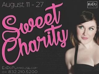 EaDo Playhouse presents <i>Sweet Charity</i>