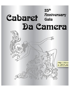 "Da Camera's 25th Anniversary Season Gala ""Cabaret Da Camera"""