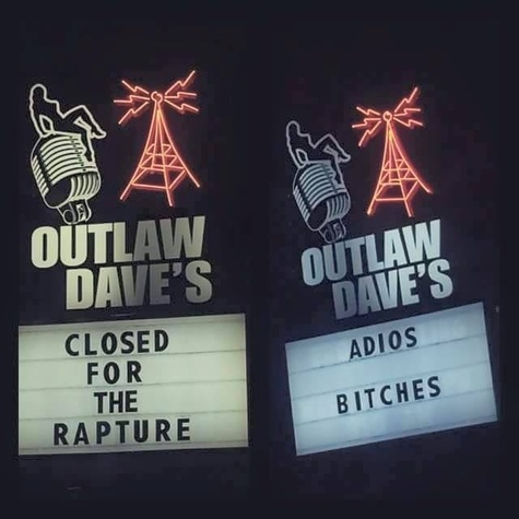 Outlaw Dave's Worldwide Headquarters closes