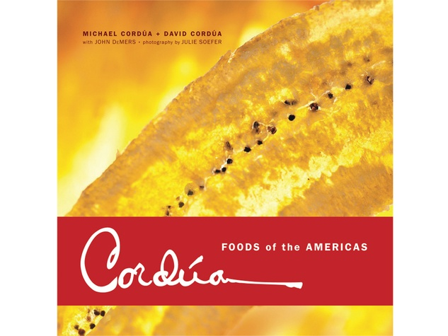 Cordua cookbook Foods of the Americas book cover THIS December 2013