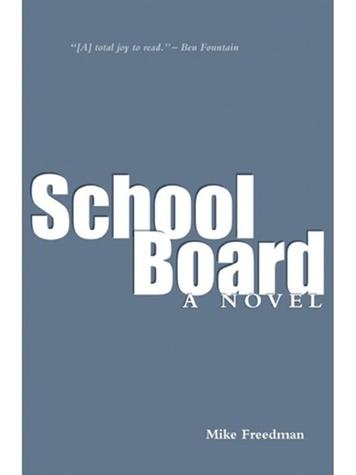 Tarra novels set in Houston Mike Freedman School Board book cover